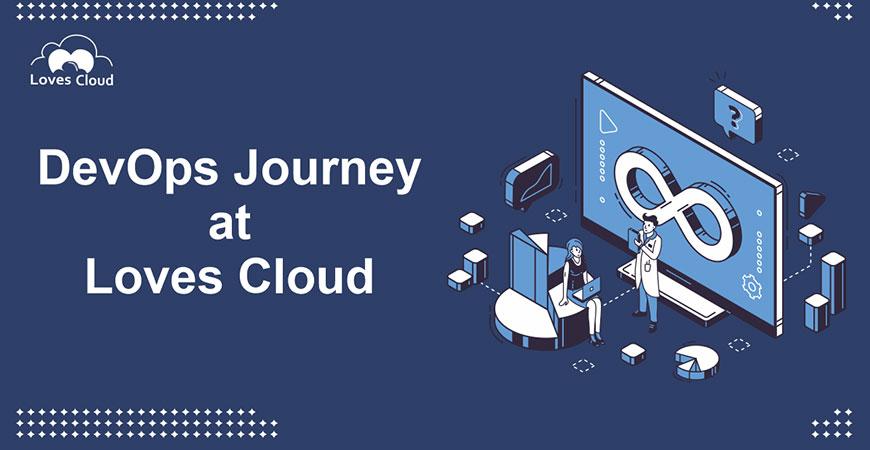 DevOps Journey at Loves Cloud