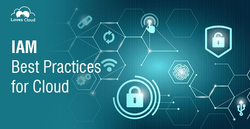 IAM Best Practices for Cloud